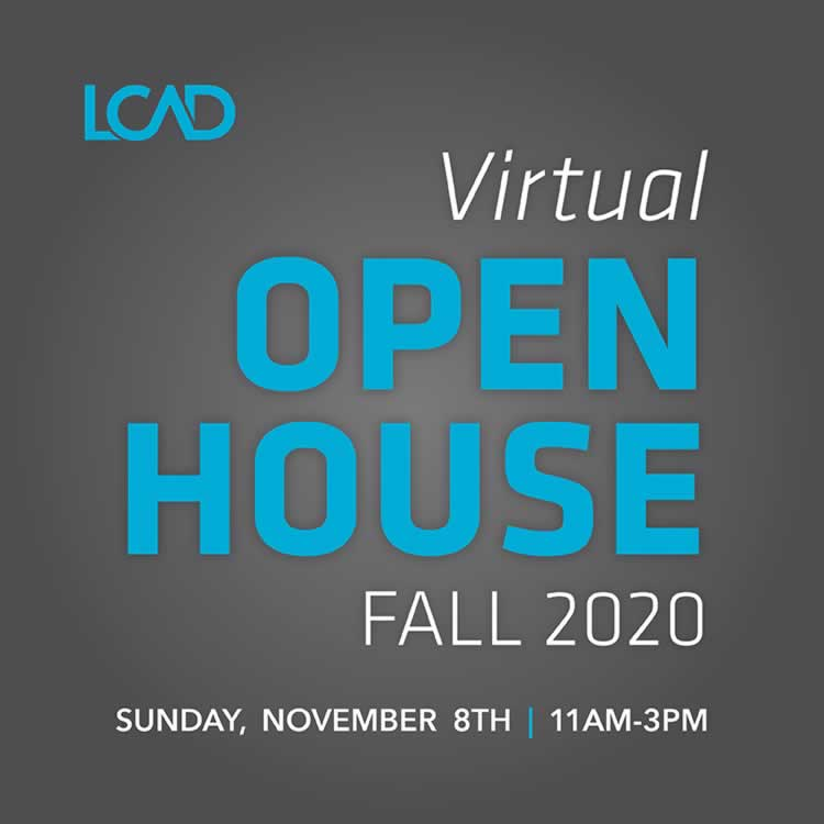 LCAD FALL OPEN HOUSE