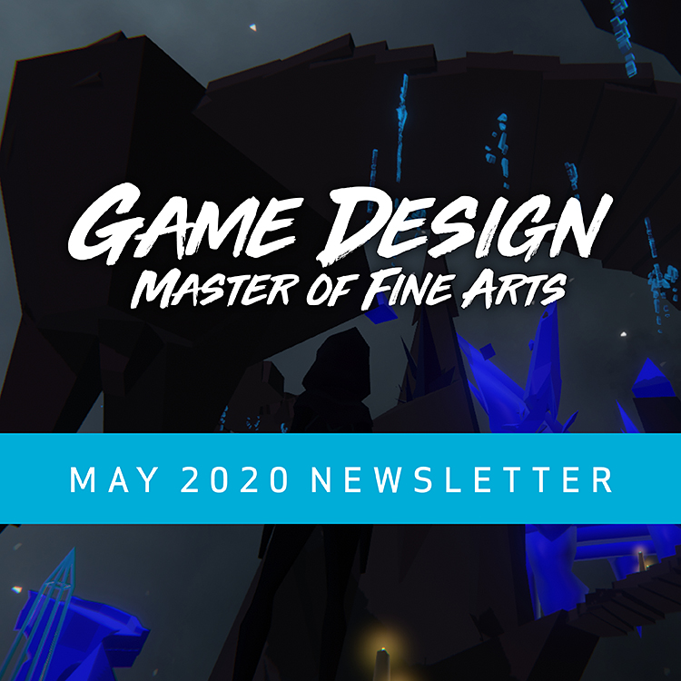May 2020 Newsletter Game Design