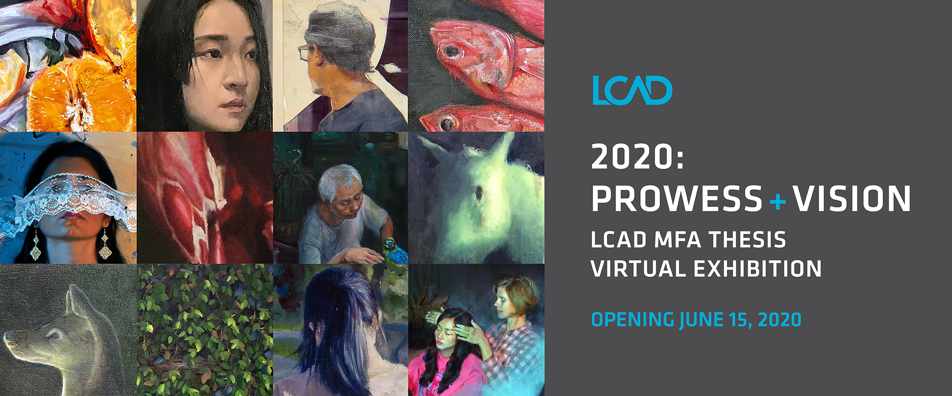 Laguna College of Art + Design's MFA programs in Drawing and Painting present Prowess + Vision, LCAD's 2020 MFA Thesis Exhibition Open for viewing now